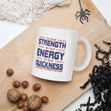 We Need Strength We Need Energy We Need Quickness And We Need Brain In This Country To Turn It Around Donald Trump 2020 Mug