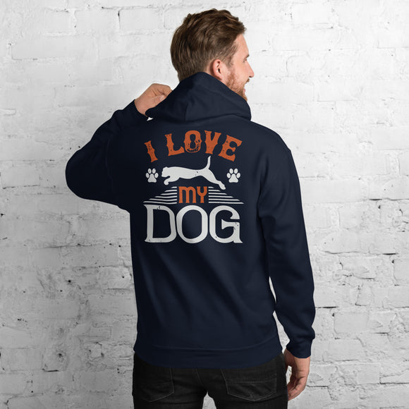 I Love My Dog Unisex Hoodie Everyone needs a cozy go-to hoodie to curl up in, so go for one that's soft, smooth, and stylish. It's the perfect choice for cooler evenings!