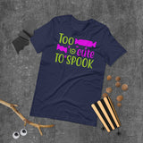 Too Cute To Spook Halloween Short-Sleeve Unisex T-Shirt