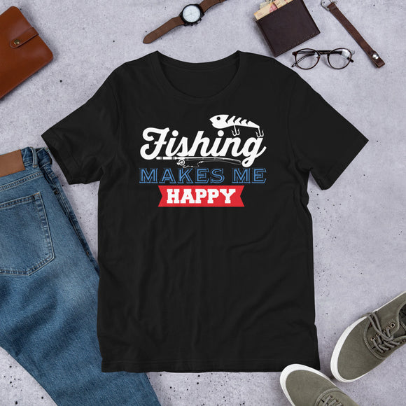 Fishing Makes Me Happy Outdoor Gift Unisex T-Shirt