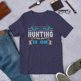 Hunting Is On Funny Bow Hunting Rifle Hunter Unisex T-Shirt