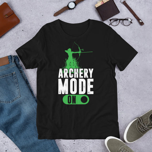 Hunting Funny Archery Mode On Bow Hunter Gift Unisex T-Shirt
