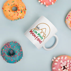 Faith Can Move Mountains Christmas Mug