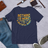 Nothing Is More Honorable Than A Grateful Heart Thanksgiving And Fall Unisex T-Shirt