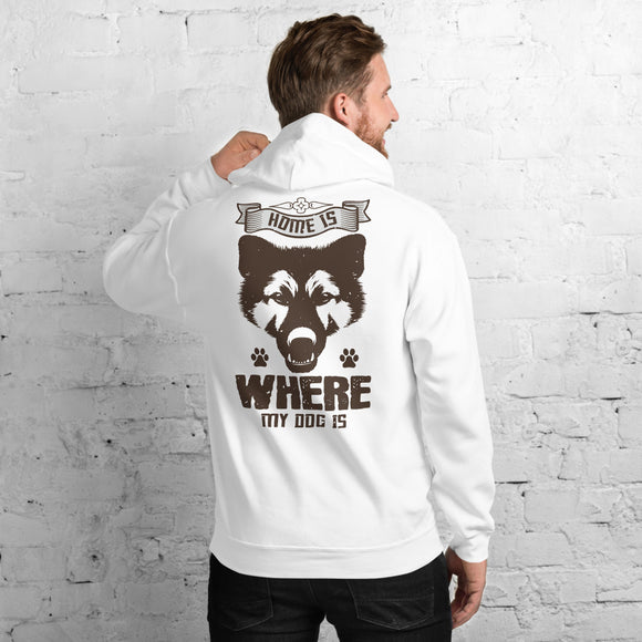 Home Is Where My Dog Is Unisex Hoodie  Everyone needs a cozy go-to hoodie to curl up in, so go for one that's soft, smooth, and stylish. It's the perfect choice for cooler evenings!