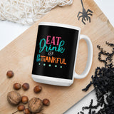 Eat Drink And Be Thankful Thanksgiving And Fall Mug