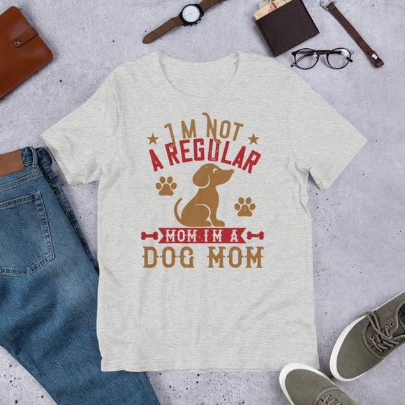 I'm Not A Regular Mom I'm A Dog Mom Unisex T-Shirt This t-shirt is everything you've dreamed of and more. It feels soft and lightweight, with the right amount of stretch. It's comfortable and flattering for both men and women.