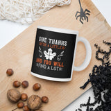 Give Thanks For A Little And You Will Find A Lot Gift Thanksgiving And Fall Mug