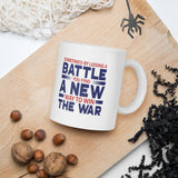 Sometimes By Losing A Battle You Find A New Way To Win The War Donald Trump 2020 Mug