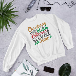 Christmas Blend Hot Cocoa Served Here Unisex Sweatshirt