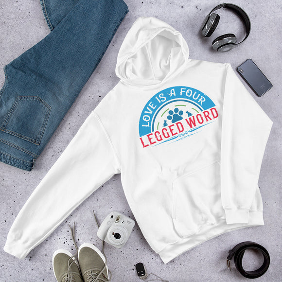 Love Is a Four-Legged Word Unisex Hoodie Everyone needs a cozy go-to hoodie to curl up in, so go for one that's soft, smooth, and stylish. It's the perfect choice for cooler evenings!