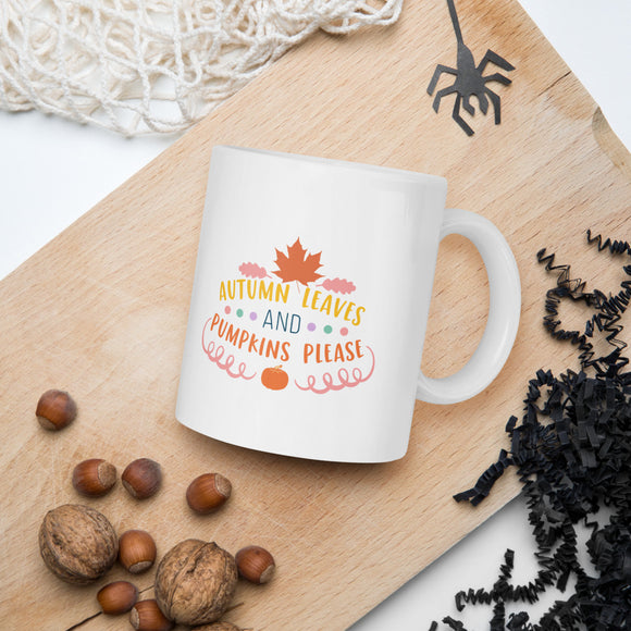 Autumn Leaves and Pumpkins Please Thanksgiving And Fall Mug