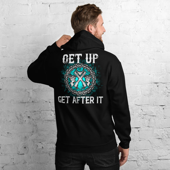Get Up Get After It Hunting And Outdoors Unisex Hoodie