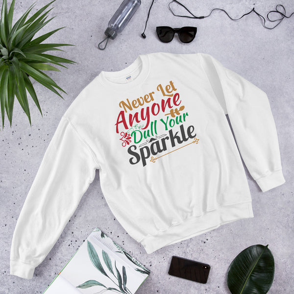 Never Let Anyone Dull Your Sparkle Ugly Christmas Unisex Sweatshirt