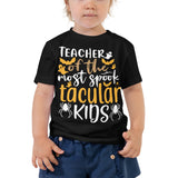 Teacher Of The Most Spook Tacular Kids Halloween Toddler Short Sleeve Tee