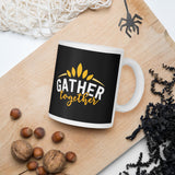 Gather Together Thanksgiving And Fall Mug