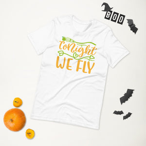 Tonight We Fly Halloween Short-Sleeve Unisex T-Shirt