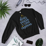 Dear Santa I Can Explain Christmas Unisex Sweatshirt