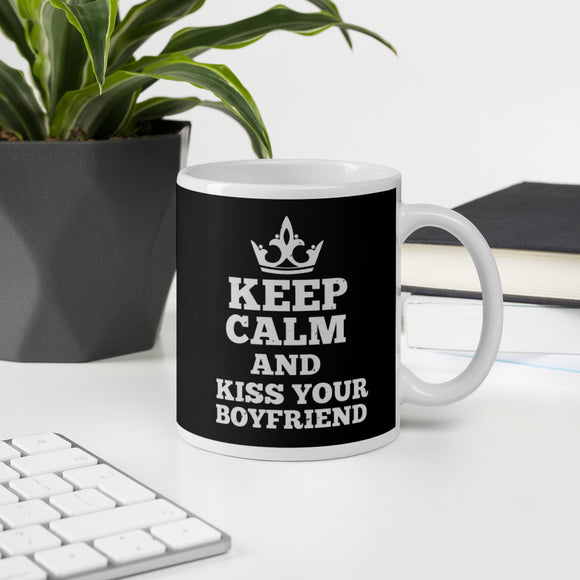 Keep Calm And Kiss Your Boyfriend Coffee Mug