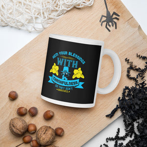 Hem Your Blessings With Thankfulness So They Don't Unravel Thanksgiving Day And Fall Gift Mug