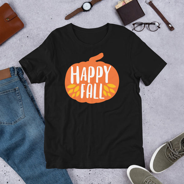 Happy Fall Thanksgiving And Fall Unisex T-Shirt