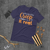 Creep It Real Halloween Short-Sleeve Unisex T-Shirt