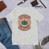 Thanksgiving Is A Time Of Togetherness And Gratitude Fall Gift Unisex T-Shirt