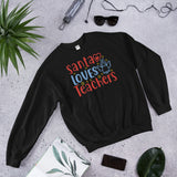 Santa Loves Teachers Christmas Day Unisex Sweatshirt