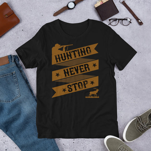 Hunting Never Stop Elk Hunter Unisex T-Shirt