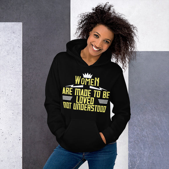 Women Are Made To Be Loved Not Understood Women's Day Unisex Hoodie