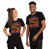 True Friendship Resists Time Distance And Silence Best Friend Unisex T-Shirt