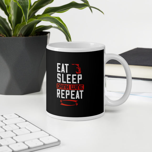 Eat Sleep Drink Wine Repeat Wine Gift Mug