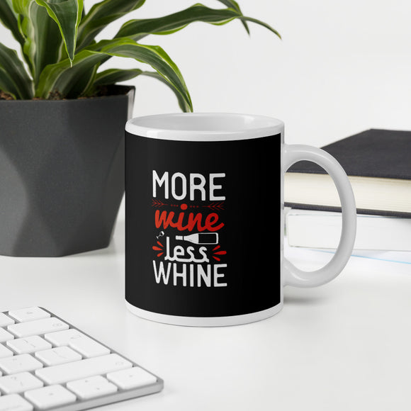 More Wine Less Whine Wine Lovers Gift Mug