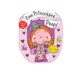 EVEN PRINCESSES POOP! BOARD BOOK