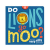 DO LIONS GO MOO? BOOK