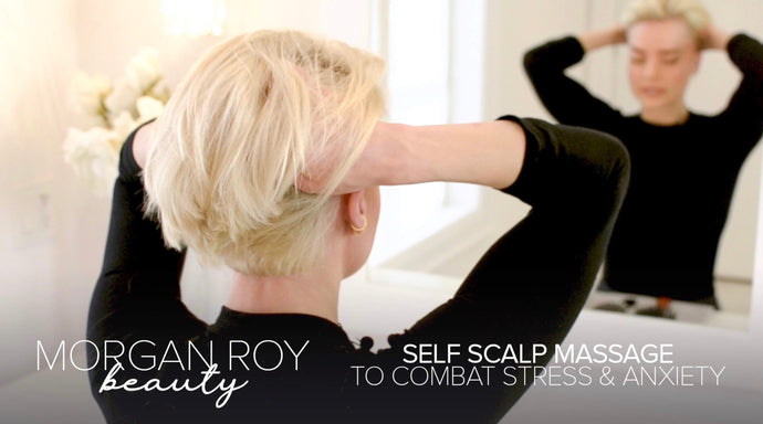 Scalp Massage to Soothe Anxiety