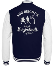 Laden Sie das Bild in den Galerie-Viewer, CollegejackeB Oxford Navy-White / XS Basketballer: Ich geh Basketball spielen!  - College Sweatjacke (4362250584116)