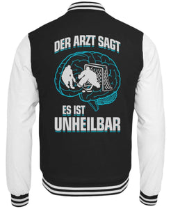 CollegejackeB Jet Black-White / XS Eishockey: ...es ist unheilbar  - College Sweatjacke (4330463494196)