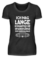 Laden Sie das Bild in den Galerie-Viewer, Damen Basic T-Shirt Black / S Handballfan: Romantische Spaziergänge  - Damenshirt (4337349853236)