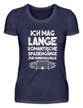 Laden Sie das Bild in den Galerie-Viewer, Damen Basic T-Shirt Navy / S Handballfan: Romantische Spaziergänge  - Damenshirt (4337349853236)