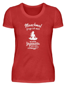Damen Basic T-Shirt Red / S Meditation: Ob Yoga mich vermisst?  - Damenshirt