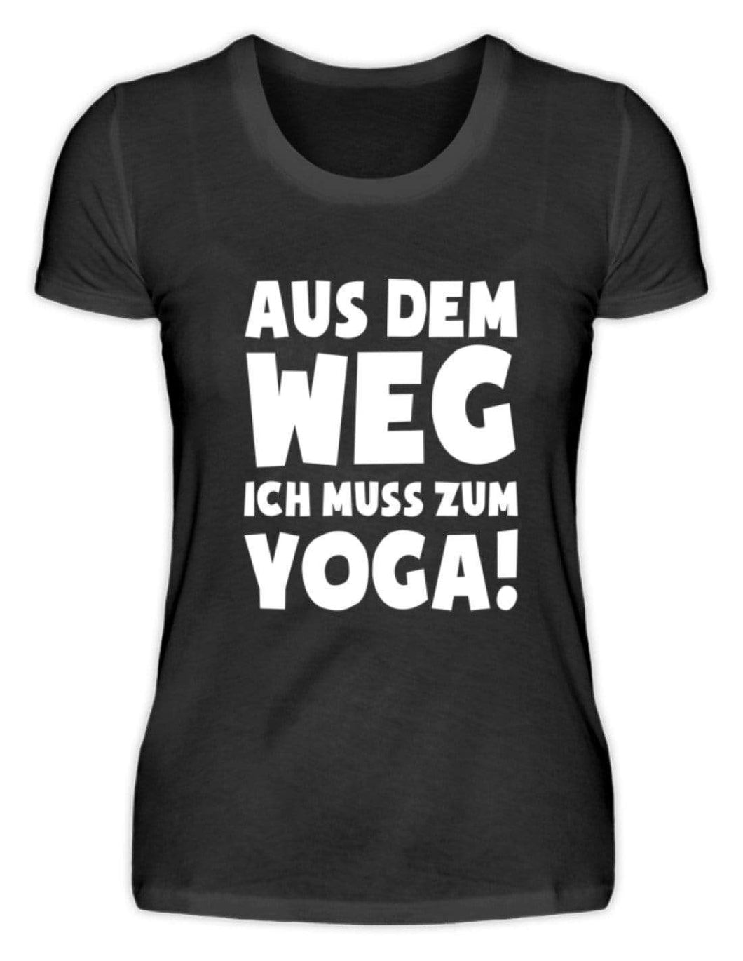 Damen Basic T-Shirt Black / S Yoga: Ich muss zum Yoga  - Damenshirt