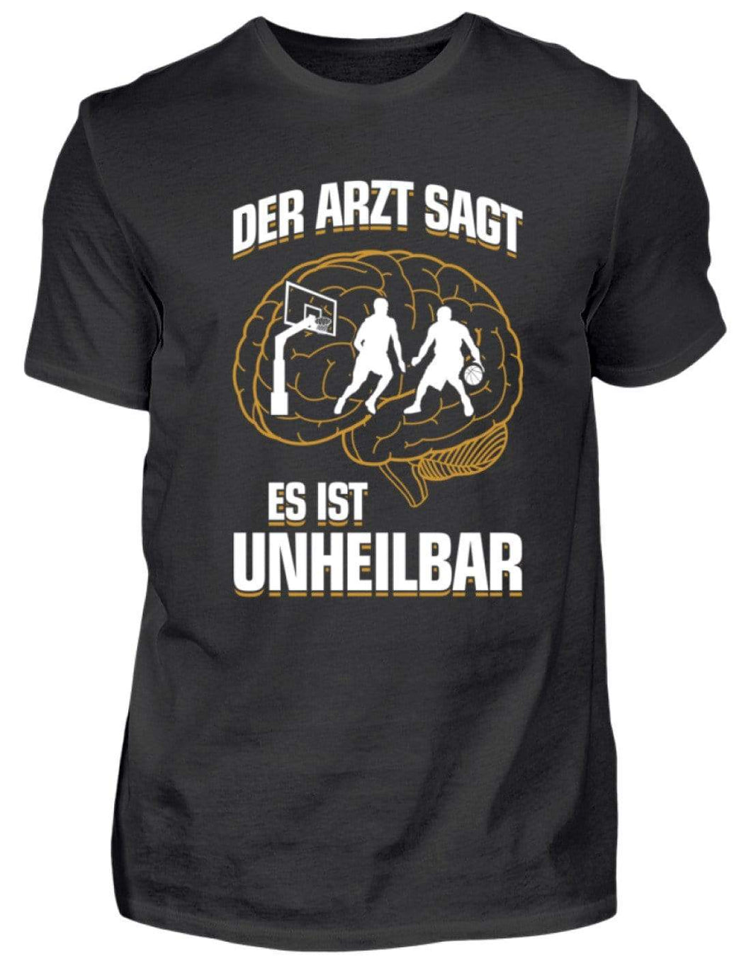 Herren Basic T-Shirt Black / S Basketball: ...es ist unheilbar  - Herren Shirt (4362276798516)