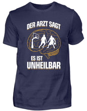 Laden Sie das Bild in den Galerie-Viewer, Herren Basic T-Shirt Navy / S Basketball: ...es ist unheilbar  - Herren Shirt (4362276798516)