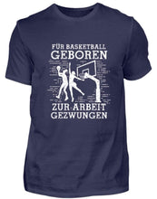Laden Sie das Bild in den Galerie-Viewer, Herren Basic T-Shirt Navy / S Basketball-Fan: Für Basketball geboren  - Herren Shirt (4362263429172)