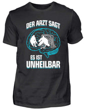 Laden Sie das Bild in den Galerie-Viewer, Herren Basic T-Shirt Black / S Eishockey: ...es ist unheilbar  - Herren Shirt (4330461528116)