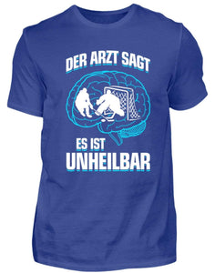 Herren Basic T-Shirt Royal Blue / S Eishockey: ...es ist unheilbar  - Herren Shirt (4330461528116)