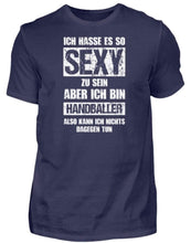 Laden Sie das Bild in den Galerie-Viewer, Herren Basic T-Shirt Navy / S Handball: Sexy Handballer  - Herren Shirt (4337347854388)