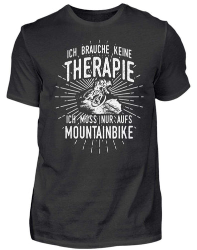 Herren Basic T-Shirt Black / S Mountainbiker: Therapie? Lieber MTB  - Herren Shirt
