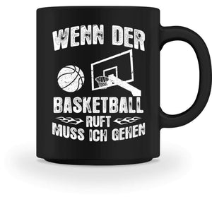Kaffeetasse Black / M Basketball-Fan: Der Basketball ruft  - Tasse (4362289709108)